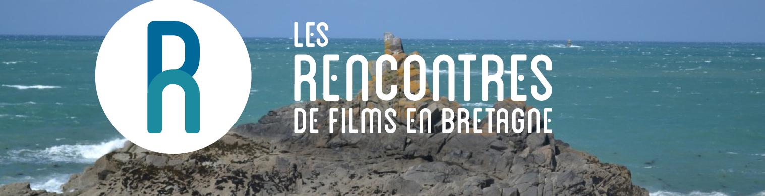 Les Rencontres de Films en Bretagne : l'édito